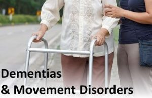 Dementias and Movement Disorders